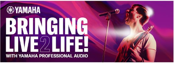 Yamaha - Bringing LIVE2LIFE with Yamaha Professional Audio
