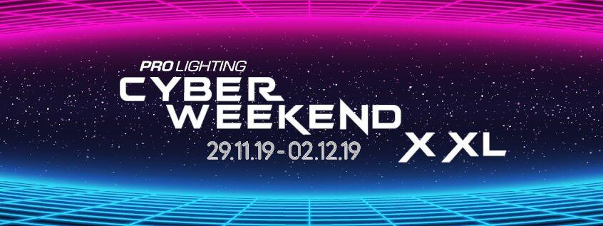 Cyber Weekend XXL